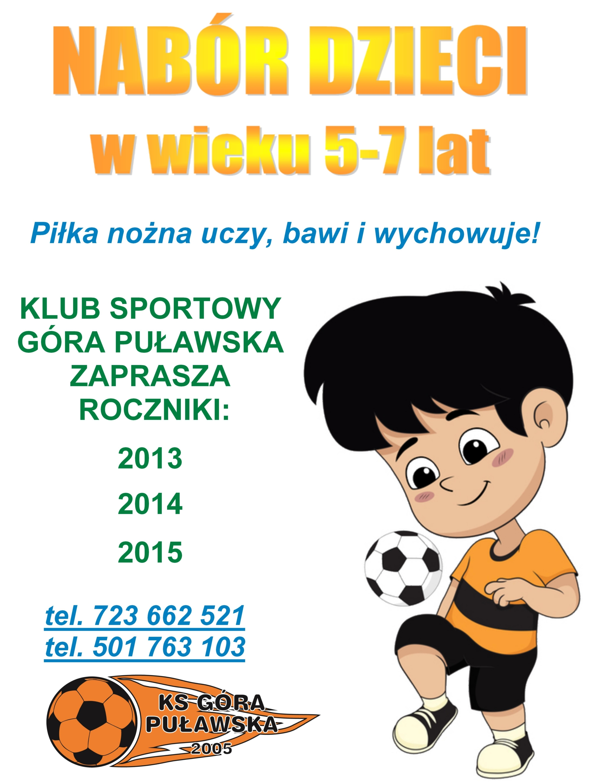 Zostań piłkarzem KS Góra Puławska!