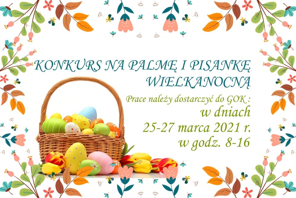 Gminny Ośrodek Kultury: Konkurs na Palmę i Pisankę Wielkanoc